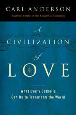 A Civilization of Love  -